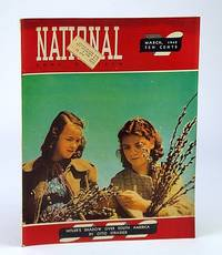 National Home Monthly Magazine, March (Mar.) 1942 - Hitler's Shadow Over South America / Lisbon - Capital of Intrigue