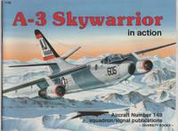 A-3 SKYWARRIOR IN ACTION