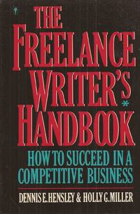 image of The Freelance Writer's Handbook: How to Succeed in a Competitive Business