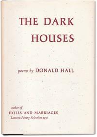 The Dark Houses.