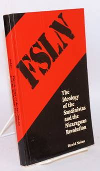 The ideology of the Sandinistas and the Nicaraguan revolution