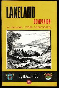 Lakeland Companion: A Guide for Visitors by H. A. L. Rice - Paperback - from Lazy Letters Books (SKU: 071376)
