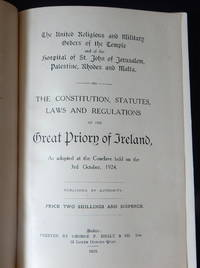 Order of the Temple. Laws of the Great Priory of Ireland, The constitution, statutes, laws and...