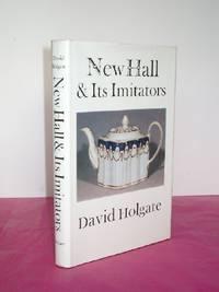 NEW HALL ITS IMITATORS