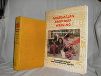 Guatemalan Backstrap Weaving and Another by  Lilly  Norbert and  Osborne - 1st Edition - 1980 - from Brass DolphinBooks and Biblio.com