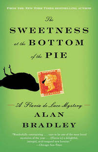 image of The Sweetness at the Bottom of the Pie: A Flavia de Luce Mystery