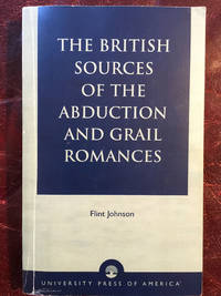 The British Sources of the Abduction and Grail Romances
