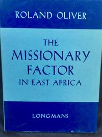 The Missionary Factor in East Africa