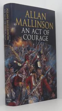 An Act Of Courage (Signed)