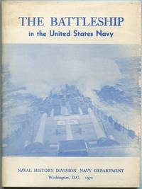 The Battleship in the United States Navy by  introduction by  E.M. - 1975 - from Between the Covers- Rare Books, Inc. ABAA and Biblio.co.uk