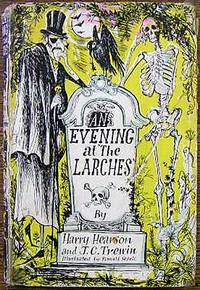An Evening At the Larches by  Harryrson and J. C. Trewin Hearson - First Edition - 1951 - from Shiny Owl Books and Biblio.com