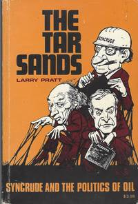 Tar Sands Syncrude and the Politics of Oil