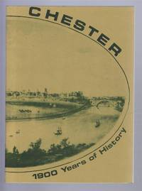 Chester - Nineteen Hundred Years of History