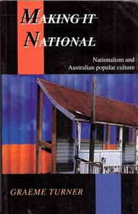 Making It National: Nationalism and Australian popular culture