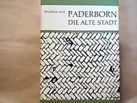 Paderborn Die alte Stadt Eine Auswahl Kunst- und Kulturgeschichtlicher Veröffentlichungen