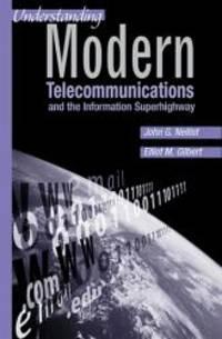 Understanding Modern Telecommunications and the Information Superhighway (Artech House...
