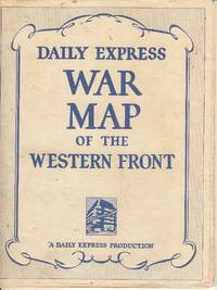 Daily Express War Map of the Western Front