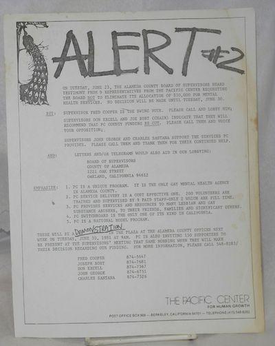 Berkeley: The Pacific Center for Human Growth, 1981. 8.5x11 inch handbill announcing a demonstration...