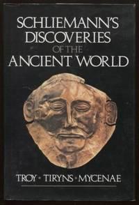 Schliemann's discoveries of the ancient world