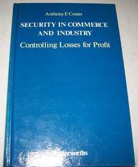 Security in Commerce and Industry: Controlling Losses for Profit
