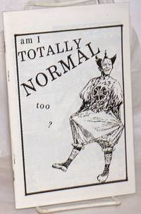 image of Am I Totally Normal Too