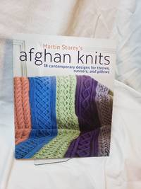 Afghan Knits: 18 Contemporary Designs for Throws, Runners and Pillows