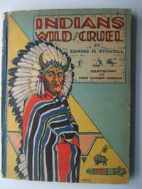 image of Indians Wild and Cruel