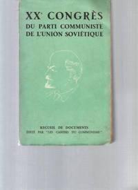 XXè Congrès du parti communiste de l'union soviétique -Recueil de documents