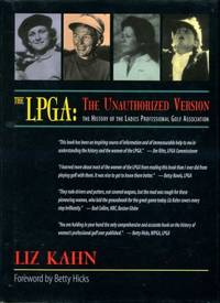 image of The LPGA : The Unauthorized Version : The History of the Ladies Professional Golf Association