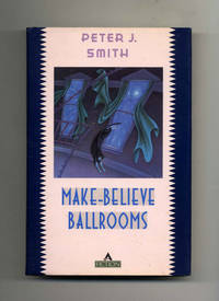 Make-Believe Ballrooms  - 1st Edition/1st Printing