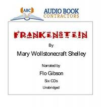 Frankenstein (Classic Books on CD Collection ) [UNABRIDGED] by Mary Wollstonecraft Shelley - 2007-08-03 - from Books Express (SKU: 1556859465)
