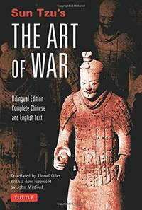 Sun Tzu's Art of War: Bilingual Edition - Complete Chinese and English Text