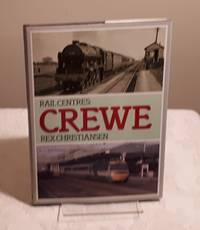 Rail Centres: Crewe