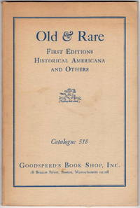 Old and Rare: First Editions, Historical Americana and Others (Catalogue 518)