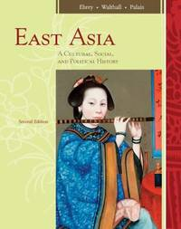 East Asia : A Cultural, Social, and Political History