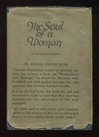 Womanhood and Marriage [dust jacket title: The Soul of a Woman]