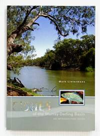 Fishes of the Murray-Darling Basin An Introductory Guide