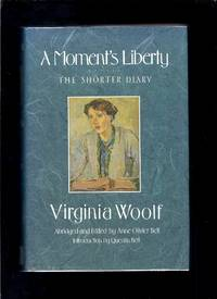 image of A Moment's Liberty : The Shorter Diary