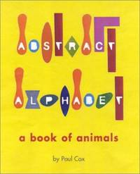 Abstract Alphabet : A Book of Animals
