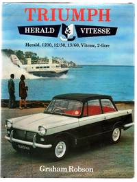 Triumph Herald and Vitesse: Herald, 1200, 12/50, 13/60; Vitesse, 2 litre