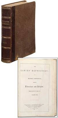 The Ladies' Repository for 1857: A Monthly Periodical, devoted to Literature and Religion. (Volume XVII)