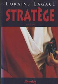 Strate`ge: Roman (French Edition)
