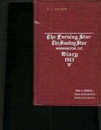image of Evening Star, The Sunday Star, Washington, D.C. Diary 1913, The.
