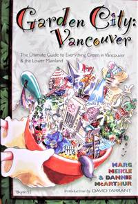 image of Garden City Vancouver. the Ultimate Guide to Everything Green in Vancouver and the Lower Mainland