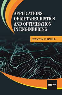 Applications of Metaheuristics and Optimization in Engineering