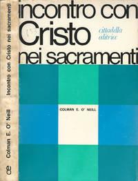 Incontro con Cristo nei Sacramenti