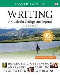 image of Writing: A Guide for College and Beyond, MLA Update Edition