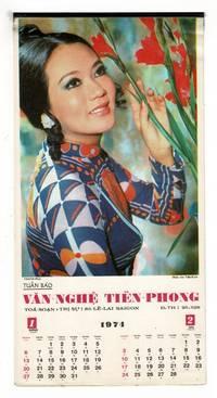 1974 annual calendar: Tuan bao. Van-nghe tien-phong. Toa-soan tri-su