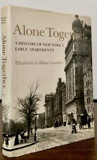 Alone Together A History Of New York's Early Apartment Houses