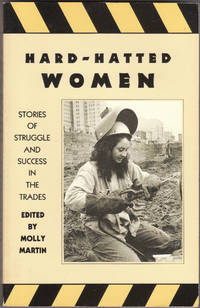 image of Hard-Hatted Women: Stories of Struggle and Success in the Trades